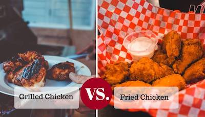 Grilled Chicken VS. Fried Chicken (Heres The Difference)